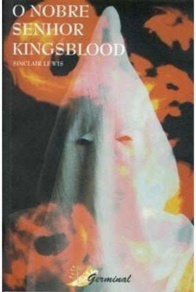 O Nobre Senhor Kingsbood - Lewis,Sinclair | Hoshan.org