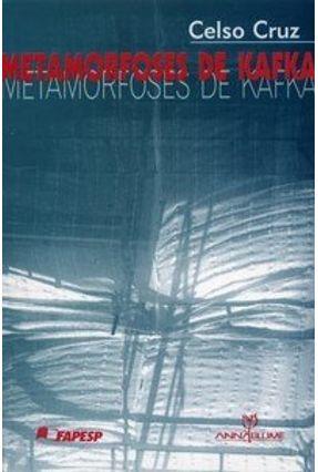 Metamorfoses de Kafka - Cruz,Celso pdf epub