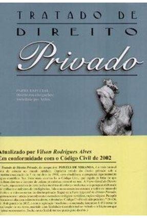 Tratado de Direito Privado - Parte Especial - Tomo 50 - Miranda,Pontes de Alves,Vilson Rodrigues | Tagrny.org