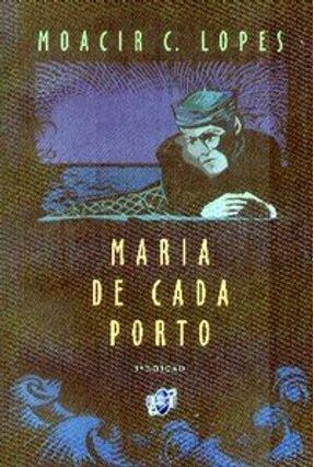 Maria de Cada Porto - Lopes,Moacir Costa | Tagrny.org
