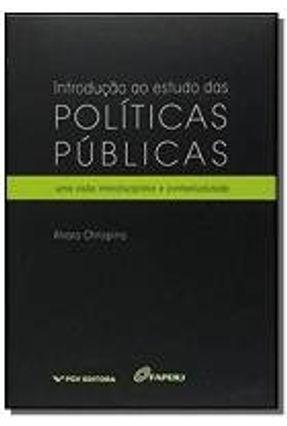 Introdução ao Estudo Das Políticas Públicas