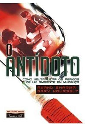 O Antídoto - Hourselt,Gary Sharma,Anand | Tagrny.org