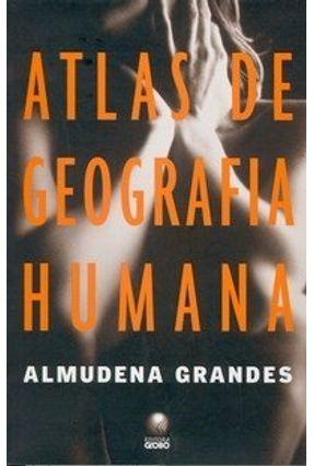 Atlas de Geografia Humana - Grandes,Almudena | Hoshan.org