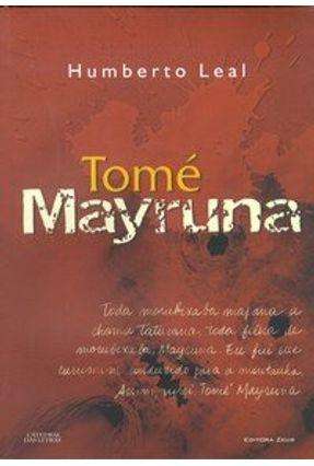 Tomé Mayruna - Leal,Humberto | Hoshan.org