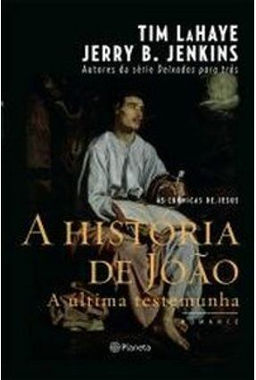 A História de João - Lahaye,Tim Jenkins,Jerry | Tagrny.org