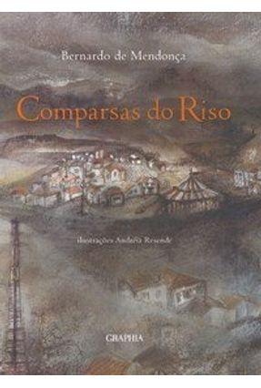 Comparsas do Riso - Mendonca,Bernardo de | Hoshan.org