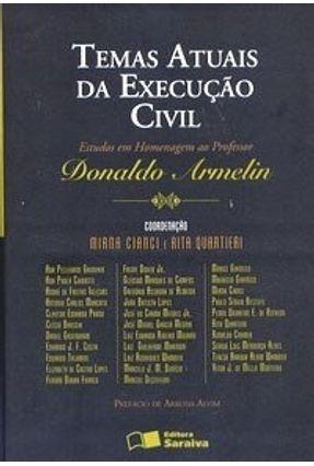Temas Atuais da Execução Civil - Cianci,Mirna Outros Quartieri,Rita | Tagrny.org