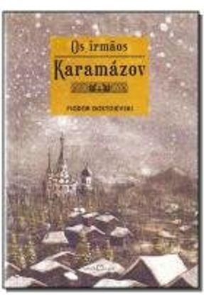 Os Irmãos Karamázov - Nova Ortografia