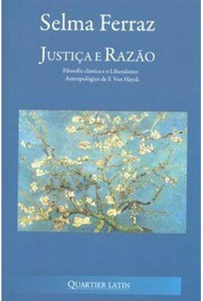 Justiça e Razão - Ferraz,Selma   Hoshan.org