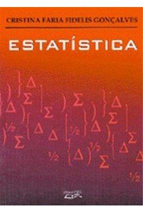 Estatística - Manual do Professor - Resolução dos Exercícios - Gonçalves,Cristina Faria Fidelis | Hoshan.org