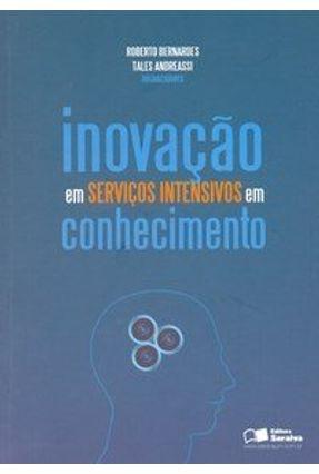 Inovação em Serviços Intensivos em Conhecimento - Andreassi,Tales Bernardes,Roberto   Hoshan.org
