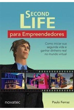 Second Life para Empreendedores - Ferraz,Paulo | Tagrny.org