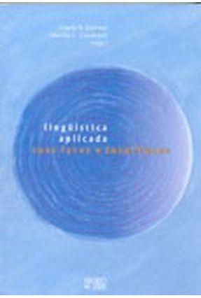 Lingüística Aplicada - Suas Faces e Interfaces - Kleiman,Angela B. Cavalcanti,Marilda C.   Hoshan.org