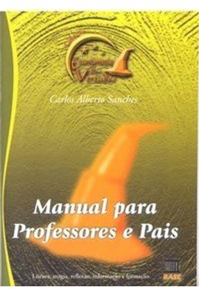 Manual Para Professores e Pais - Col. - Encantamento Das Vírtudes - Respostas - Sanches,Carlos Alberto pdf epub