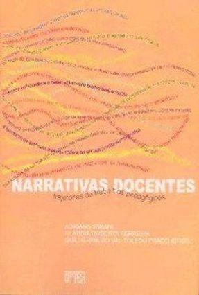 Narrativas Docentes - Trajetórias de Trabalhos Pedagógicos - Varani,Adriana Ferreira,Cláudia Roberta Prado,Guilherme do Val Toledo | Hoshan.org
