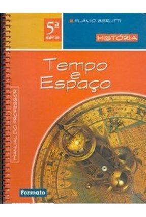 Tempo e Espaço - História 5ª Série - Berutti,Flávio | Hoshan.org