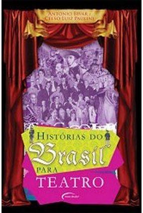 Histórias do Brasil para Teatro - Paulini,Celso Luiz Bivar,Antonio pdf epub