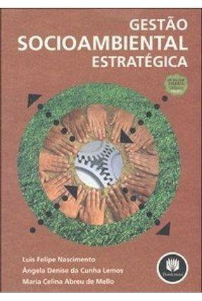 Gestão Sociambiental Estratégica - Nascimento,Luis Felipe | Tagrny.org