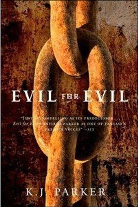Evil For Evil: The Engineer Trilogy #2 - Parker,K. j. pdf epub
