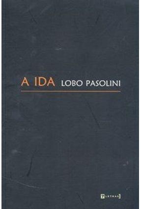 A Ida - Pasolini,Lobo | Tagrny.org