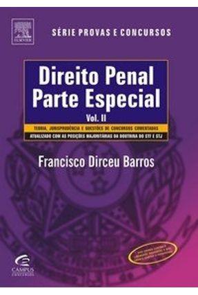 Direito Penal - Parte Especial - Vol. II - Série Provas e Concursos - Barros, Francisco Dirceu pdf epub