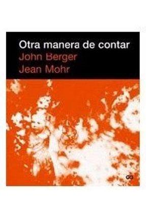 Otra Manera de Contar - Berger,John   Hoshan.org