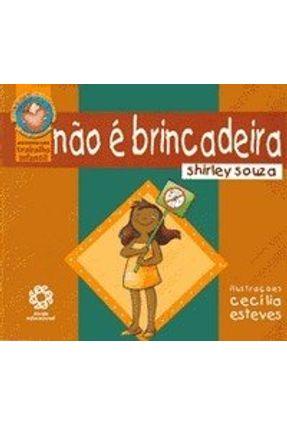 Não É Brincadeira - Souza,Shirley | Tagrny.org