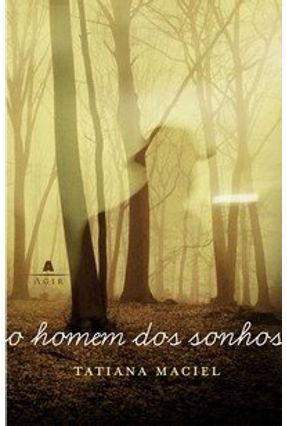 O Homem dos Sonhos - Maciel,Tatiana pdf epub