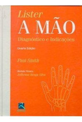 Lister A Mão - Diagnóstico e Indicações - Smith,Paul   Hoshan.org