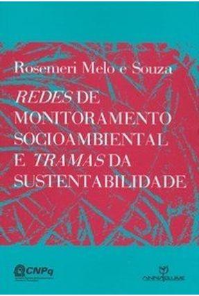 Redes de Monitoramento Socioambiental e Tramas da Sustentabilidade - Souza,Rosemeri Melo e pdf epub