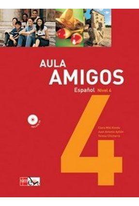 Aula Amigos - 4º Ano - Juan A. Ayllon Clara Miki Kondo Teresa Chicharro | Tagrny.org