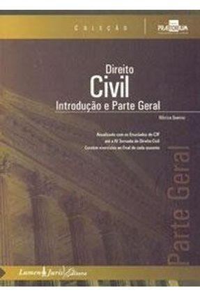 Direito Civil - Introdução e Parte Geral - Col. Praetorium 4 - Queiroz,Mônica | Hoshan.org