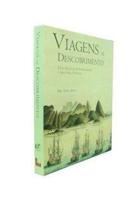 Viagens do Descobrimento - Três Séculos de Explorações e História Natural - RICE,TONY | Hoshan.org