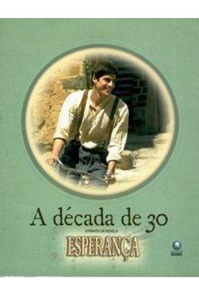 A Década de 30 Através da Novela Esperança - Nunes,Valentina pdf epub
