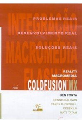 Reality Macromedia Coldfusion Mx - Forta,Ben | Hoshan.org