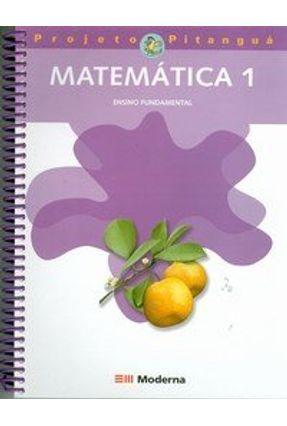 Matemática 1 - Projeto Pitanguá - Fernandes,Geraldo Oduvaldo   Tagrny.org