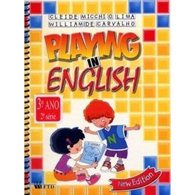 New Playing In English 2 - 3º Ano / 2ª Série - New Edition