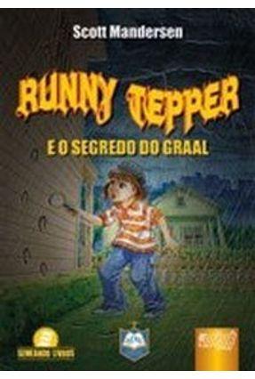 Runny Tepper - E o Segredo do Graal - Mandersen,Scott   Hoshan.org