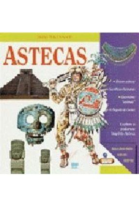 Astecas - Col. Desvendado a Historia - Macdonald,Fiona | Hoshan.org