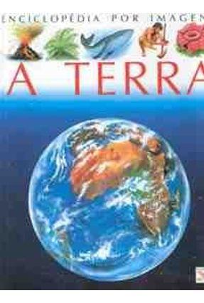 Enciclopedia Por Imagens - A Terra