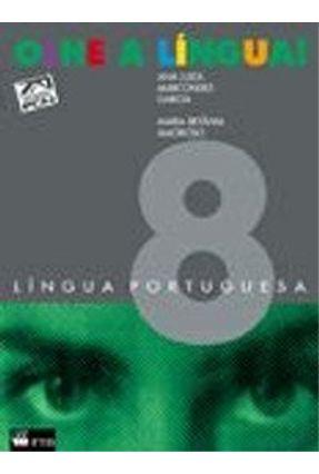 Olhe A Lingua! 8 Lingua Portuguesa - Garcia,Ana Luiza Marcondes | Hoshan.org