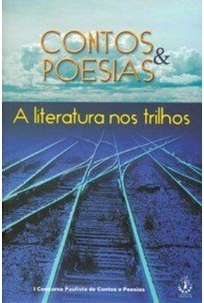 Contos & Poesias - A Literatura Nos Trilhos - Vários   Hoshan.org
