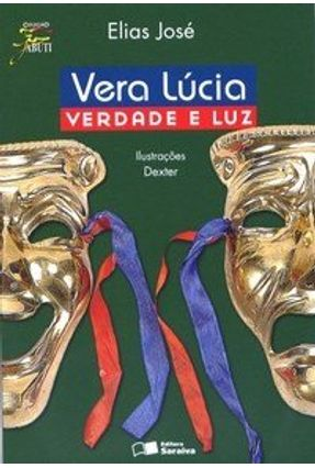 Vera Lucia; Verdade e Luz - Col. Jabuti - José,Elias pdf epub