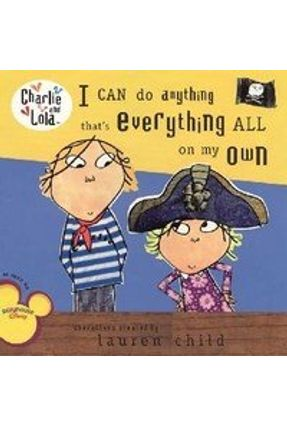 I Can do Anything That's Everything All On My Own - Child,Lauren   Tagrny.org