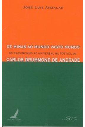 De Minas ao Mundo Vasto Mundo - Amzalak,José Luiz   Hoshan.org