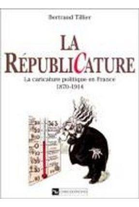 La Republicature - Tillier,Bertrand | Hoshan.org