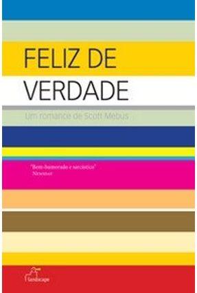 Feliz de Verdade - Mebus,Scott pdf epub