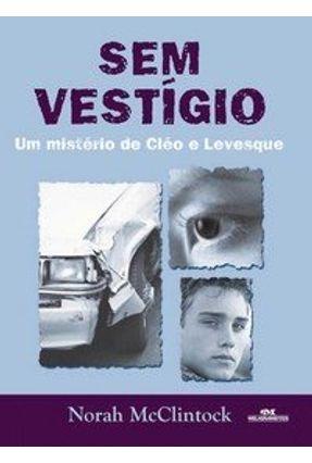 Sem Vestígio - Série Cleo e Levesque - McClintock,Norah | Hoshan.org