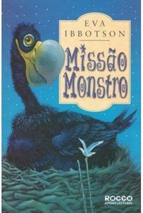 Missão Monstro - Ibbotson,Eva | Hoshan.org