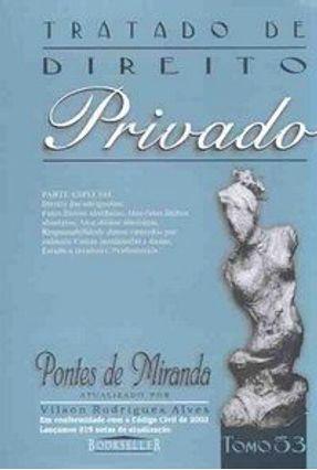 Tratado de Direito Privado - Parte Especial - Tomo 53 - Miranda,Pontes de | Tagrny.org
